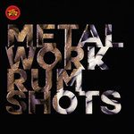 Metal Work Rum Shots