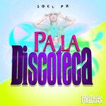 Pa La Discoteca