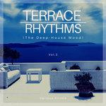 Terrace Rhythms (The Deep-House Mood) Vol 2