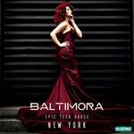 Baltimora/Epic Tech House New York