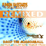 Drop The Mirrorball (Remixed)