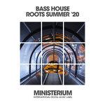 Bass House Roots (Summer '20)