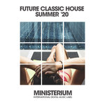 Future Classic House (Summer '20)