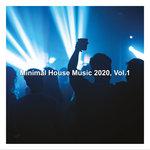 Minimal House Music 2020 Vol 1