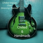 Chilled Impros Over Grooving Themes