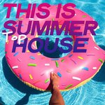 This Is Summer Top House