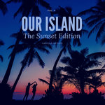 Our Island (The Sunset Edition) Vol 4