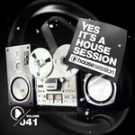 Yes, It's A Housesession Vol 41