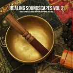 Healing Soundscapes Vol 2