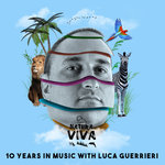 10 Years In Music With Luca Guerrieri