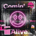 Comin' Alive (Remixes)