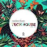 Selective: Tech House Vol 32