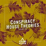 Conspiracy House Theories, Issue 20