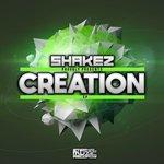 Shakez Presents Creation
