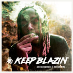 Keep Blazin'