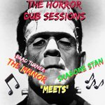 The Horror Dub Sessions