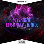 Yeiskomp Leisurely Trance - Aug 2020