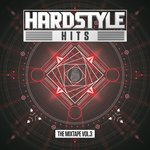 Hardstyle Hits - The Mixtape Vol 3 (Explicit)