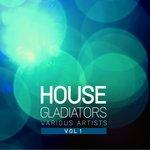 House Gladiators Vol 1