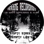 Empty Streets, Empty Life's