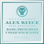 Basic Principles/I Need Your Love (2020 Remasters)