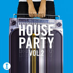 Toolroom House Party Vol 2