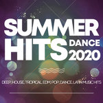 Summer Hits Dance 2020 - Deep, House, Tropical, Edm, Pop, Dance, Latin Music Hits