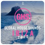 Global House Sounds (Ibiza 2020)