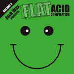 Jack Wax Presents Flat Acid Compilation Volume 4