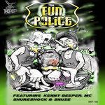 Tha Fun Police EP