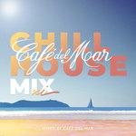 Cafe Del Mar Chillhouse Mix XI