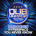 Hyperspace/You Never Know