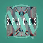Spaces EP Vol 3