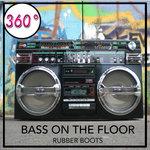 Bass On The Floor