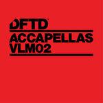 DFTD Accapellas Vol 2