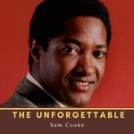 The Unforgettable Sam Cooke