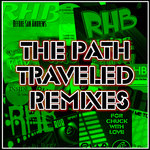 The Path Traveled Remixes