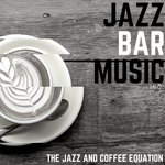 The Jazz And Coffee Equation