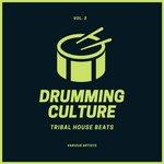 Drumming Culture (Tribal House Beats) Vol 3