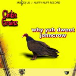 Why Yuh Dweet Johncrow