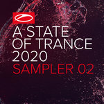 A State Of Trance 2020 - Sampler 02