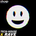 Tech House X Rave (Sample Pack WAV/MIDI)