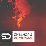 Chillhop & Vaporwave (Sample Pack WAV)