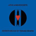 Seventh Dream Of Teenage Heaven