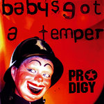 Baby's Got A Temper