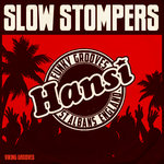Slow Stompers