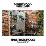 Finest Bass House (Summer '20)