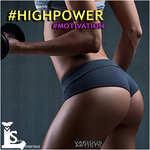#HighPower Motivation