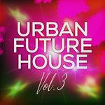 Urban Future House Vol 3