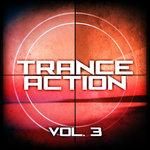Trance Action Vol 3